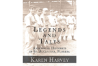 Legends I – Anecdotal Histories of St. Augustine